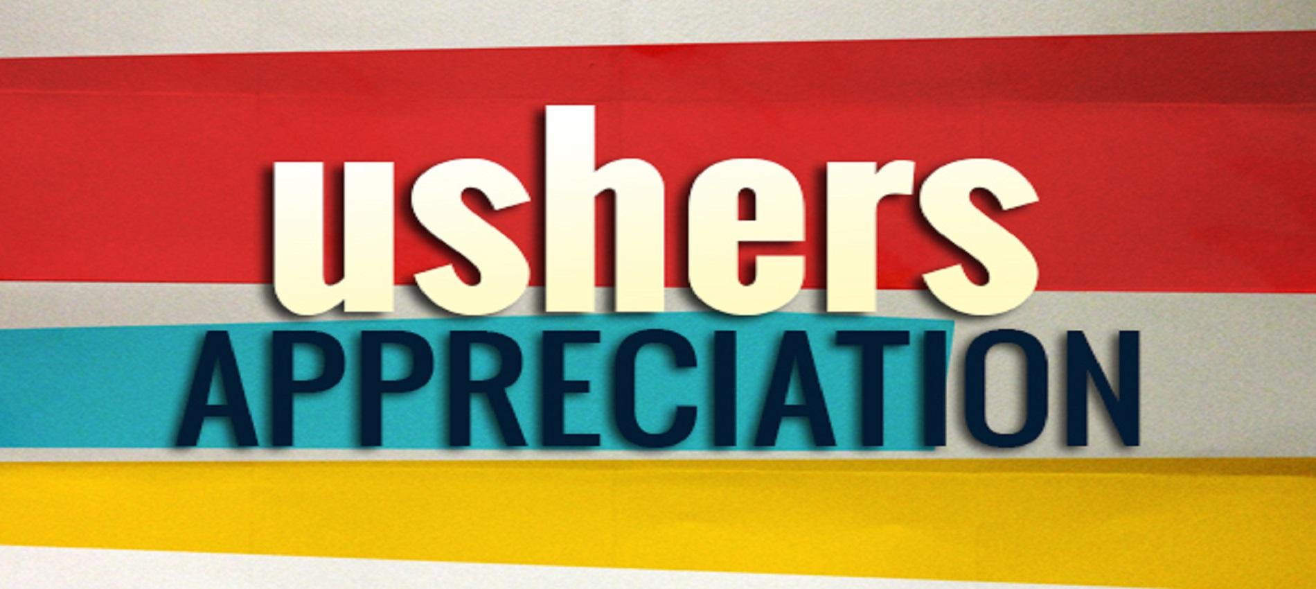 Ushers Appreciation Banner